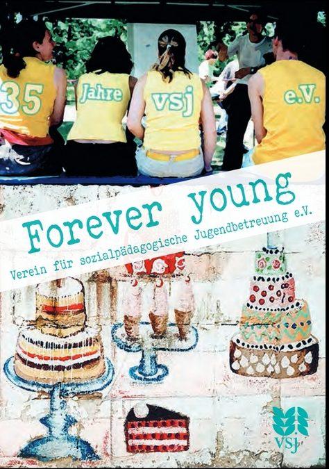 Jubiläum vsj e.V. forever young 35 Jahre verein für sozialpädagogische jugendbetreuung